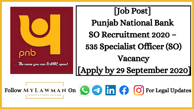 [Job Post] Punjab National Bank SO Recruitment 2020 – 535 Specialist Officer (SO) Vacancy [Apply by 29 September 2020]