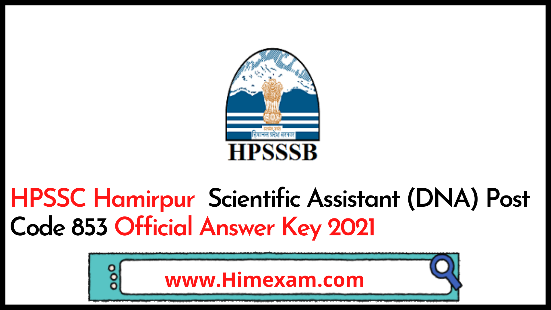 HPSSC Hamirpur  Scientific Assistant (DNA) Post Code 853 Official Answer Key 2021