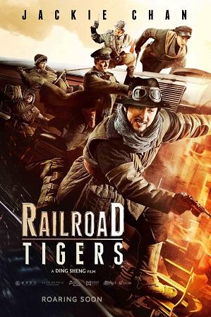Railroad Tigers (2016) 1GB Full Hindi Dual Audio Movie Download 720p Web-DL