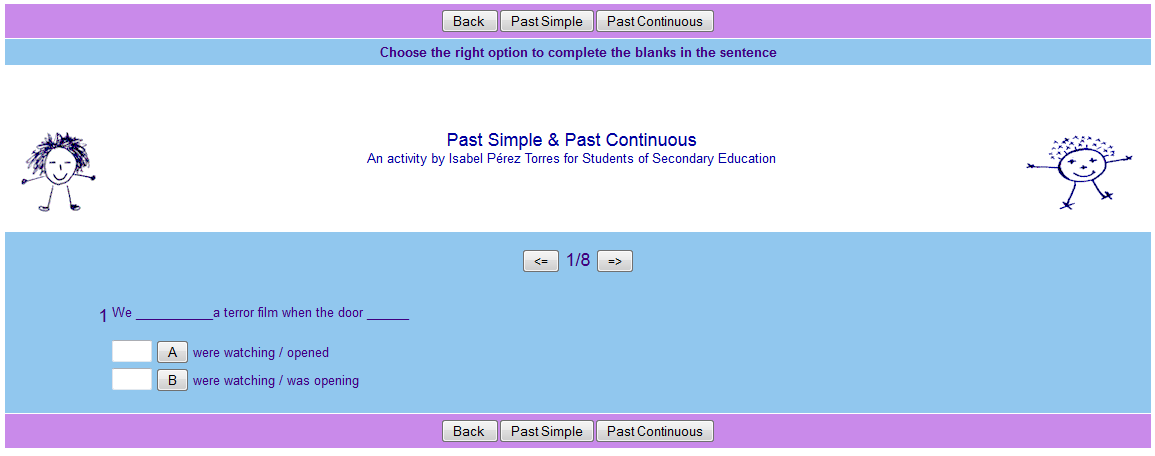 http://www.isabelperez.com/happy/tenses/exercises/pastsimple_conti_2.htm