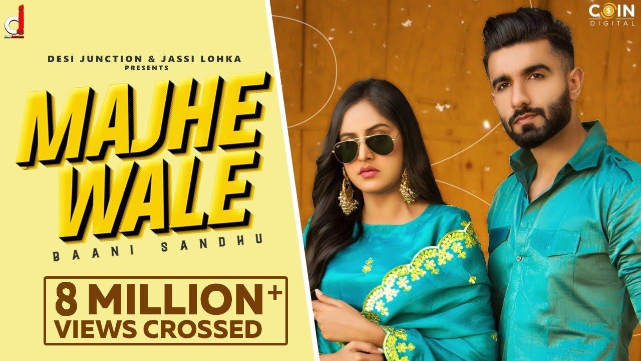 Majhe Wale Lyrics Baani Sandhu ft MR MNV Punjabi song