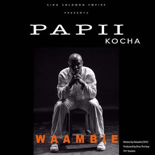 Papii Kocha – Waambie