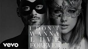 Lagu,  I Dont Wanna Live Forever