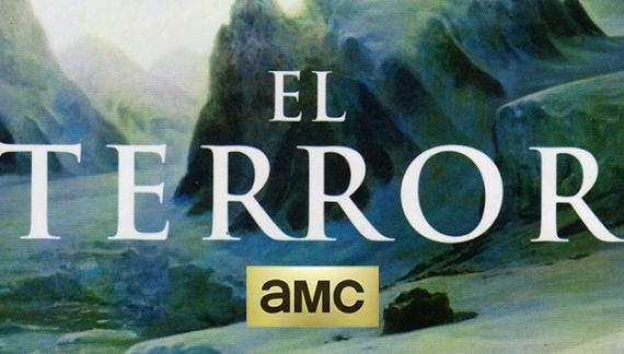 """EL TERROR"", el club de los libros perdidos, Dan Simmons, AMC, Ridley Scott, Hollywood, The Walking Dead, España"