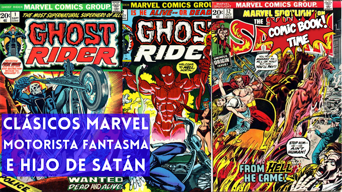 Clásicos Marvel: Motorista Fantasma e Hijo de Satán