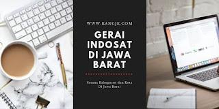 Lokasi Gerai Indosat Di Jawa Barat