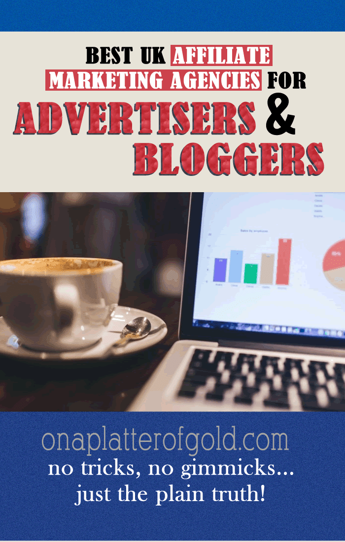 Best UK Affiliate Marketing Agencies For Bloggers & Webmasters To Monetise Their Websites