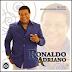 Ronaldo Adriano - Minhas Canções Favoritas