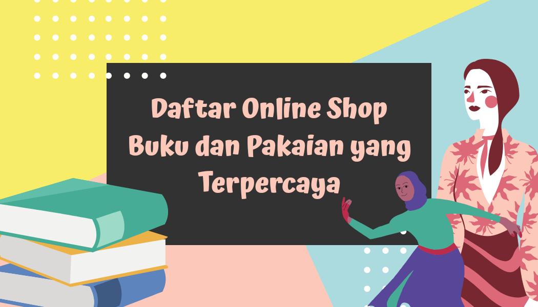 Daftar Online Shop Buku dan Pakaian Terpercaya