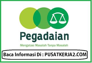 Lowongan Kerja PT Pegadaian (Persero) SMA SMK D3 S1 Maret 2020