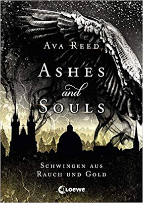Neuerscheinungen im September 2019 #2 - Ashes and Souls - Schwingen aus Rauch und Gold von Ava Reed