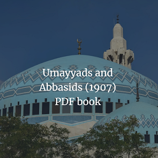 Umayyads and Abbasids (1907)