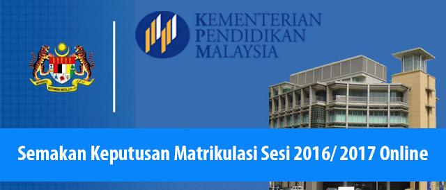 Semakan Keputusan Permohonan Matrikulasi Sesi 2016 2017 Online Badukan Com