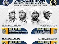 Jadwal Majlis Nurul Musthofa Minggu ini, 24 - 29 Juni 2019