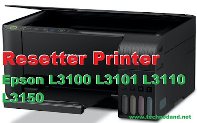 Resetter Printer Epson L3100 L3101 L3110 L3150 Adjustment Program