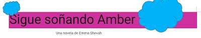Sigue Soñando Amber reseña