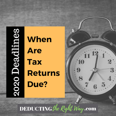 when is the last day to file taxes 2020   www.deductingtherightway.com
