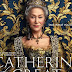 REVIEWS OF TWO TV SERIES ABOUT CATHERINE THE GREAT OF RUSSIA from HBO and Hulu/Amazon: BOTH ARE BORING BUT 'THE GREAT' HAS AN OUTSTANDING CATHERINE