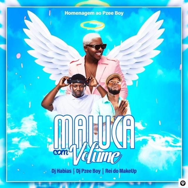 Dj Habias - Maluca Com O Volume [feat. Pzee boy & Rei Do Make Up] (Afro House) Baixar mp3