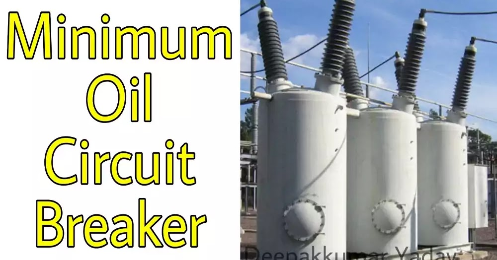 Minimum Oil Circuit Breaker Construction Working ...