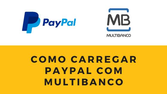 Como carregar Paypal através do Multibanco?