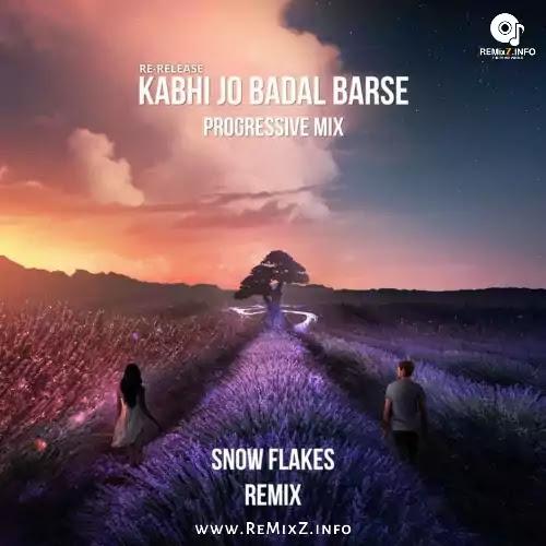 kabhi-jo-badal-barse-remix