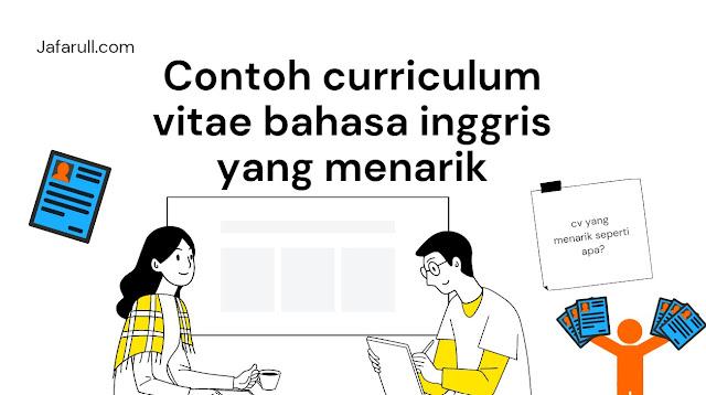 Contoh curriculum vitae bahasa inggris yang menarik