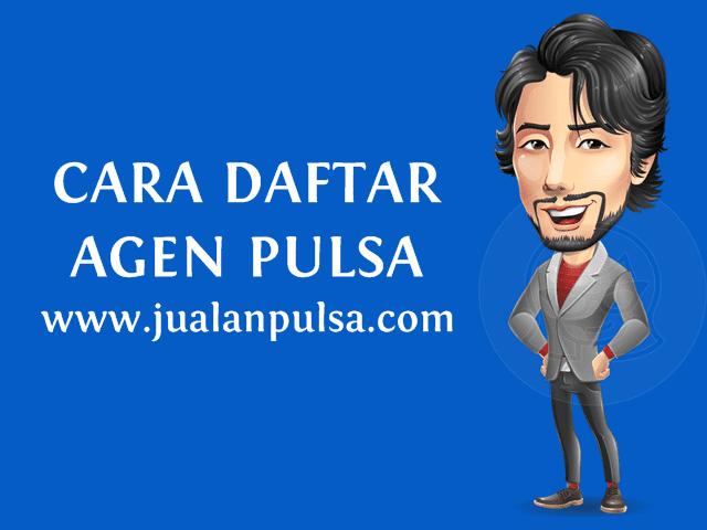 Cara Daftar Menjadi Agen Pulsa Kuota Murah Bersama JualanPulsa.com