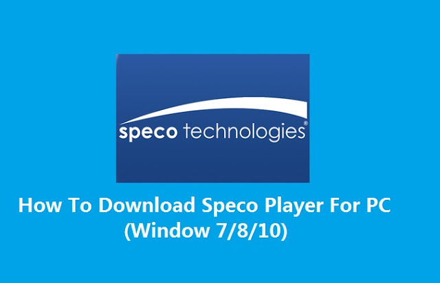 Download Speco Player for PC Windows