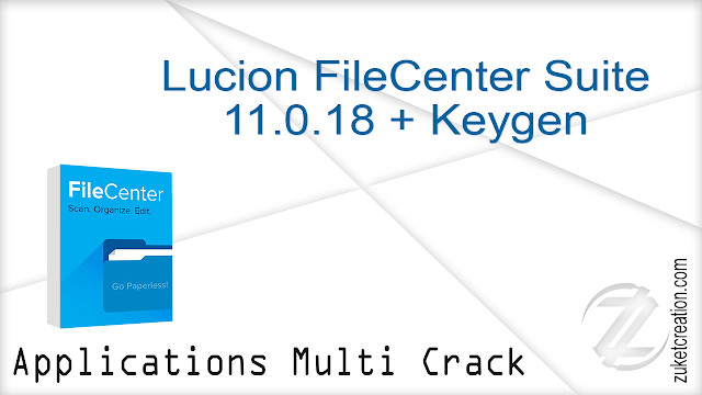 Lucion FileCenter Suite 11.0.18 + Keygen