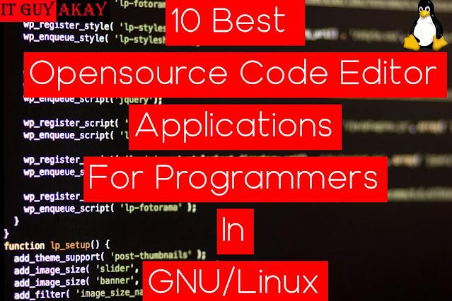 best opensource code editor 2020