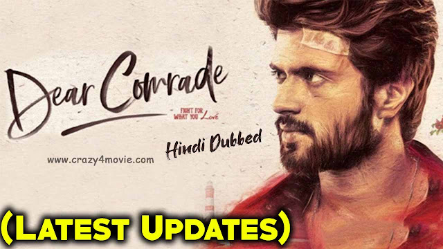 Dear Comrade Hindi Dubbed Movie
