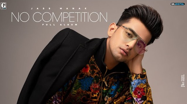 No Competition Lyrics - Jass Manak