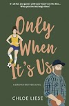 Resenha #562: Only When It's Us - Chloe Liese