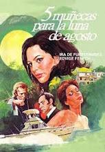 5 muñecas para la luna de agosto (1969)