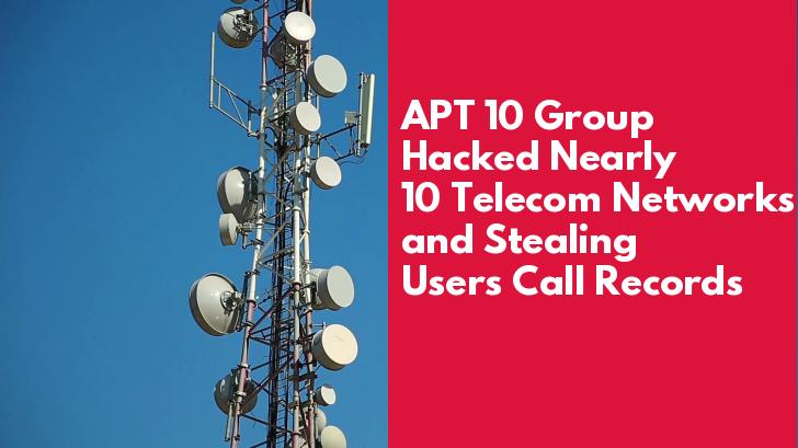 Telecom Networks  - ebKU91561527650 - APT 10 Group Hacked 10 Telecom Networks & Steals Users Call Records