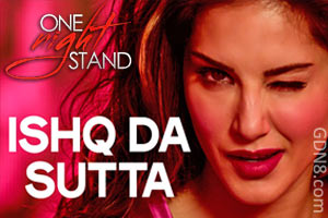 Ishq Da Sutta - Sunny Leone - One Night Stand