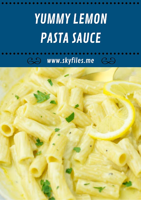 YUMMY LEMON PASTA SAUCE