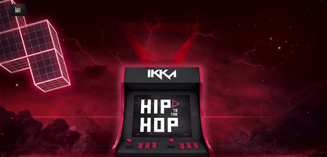 Hip To The Hop Lyrics - Ikka