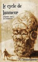 Couverture du livre Le cycle de Lamneur de Christian Léourier