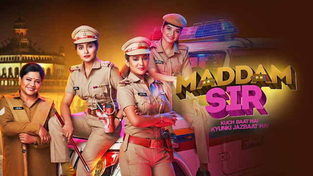 Maddam Sir All new episodes beforeTV