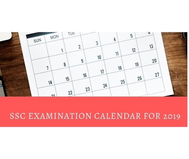 SSC Examination Calendar for 2019