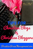 Tips for Christian Blogs and Bloggers