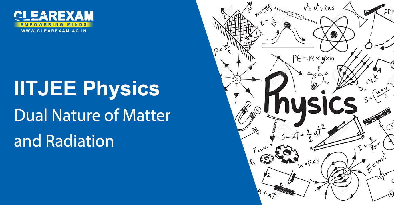 NEET Physics Dual Nature of Matter and Radiation