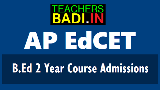 ap edcet 2019,Edcet 2 two year b.ed course,schedule,online application form,hall tickets,results,online entrance exam date,last date,eligibility criteria,important dates,online application,b.ed entrance test