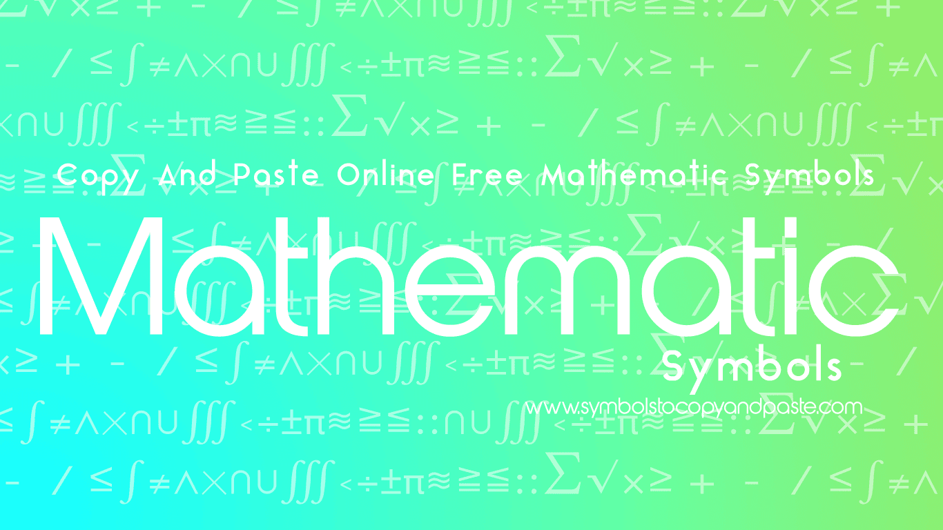 Math Symbols - Copy & Paste Online ∑ Math Symbols