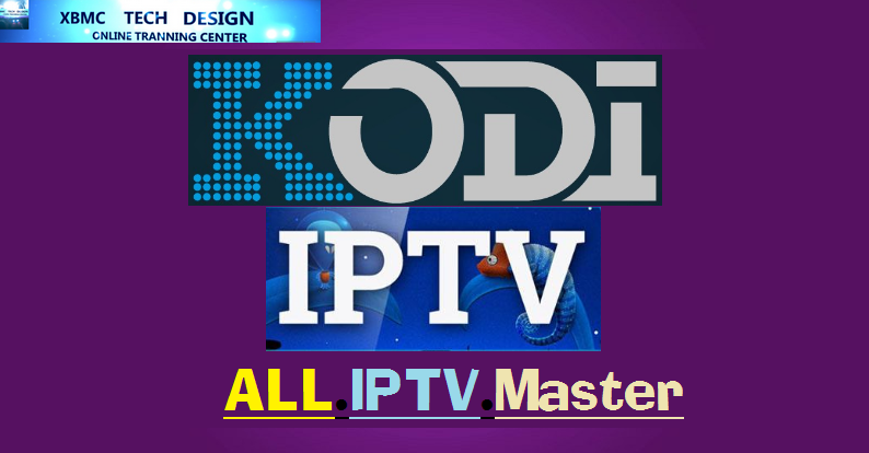 Download ALL.IPTV.Master Addon IPTV for Live Tv Download ALL.IPTV.Master Addon IPTV For IPTV-Kodi-XBMC