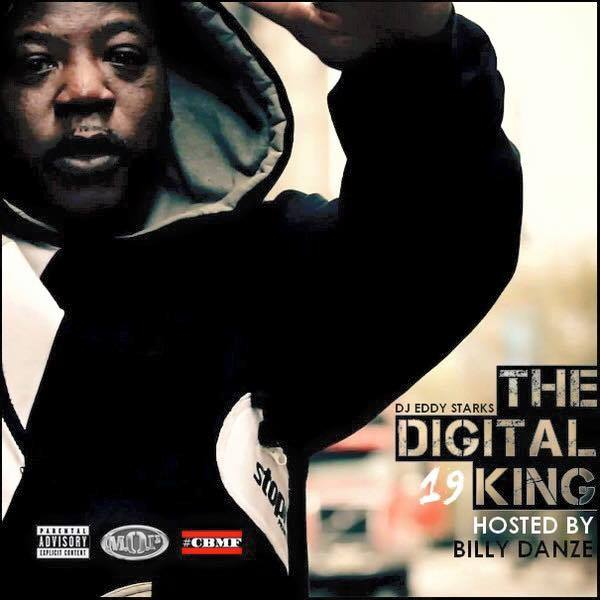 https://spinrilla.com/mixtapes/dj-eddy-starks-the-digital-king-19-hosted-by-billy-danze