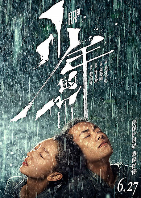 Sinopsis Film Better Days (Shao nian de ni) 2019