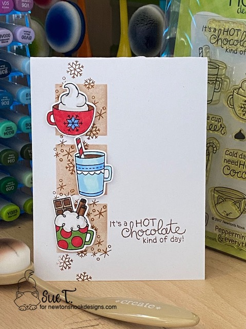 It's a hot chocolate kind of day by Sue T. features Cup of Cocoa by Newton's Nook Designs; #newtonsnook, #cardmaking